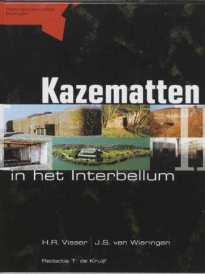 Kazematten in het Interbellum - Stichting Menno van Coehoorn