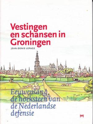 Vestingen en schansen in Groningen - Stichting Menno van Coehoorn