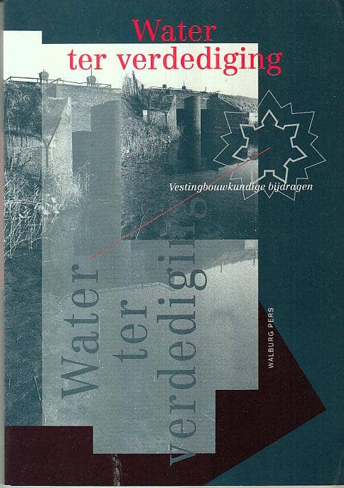 Water ter verdediging - Stichting Menno van Coehoorn