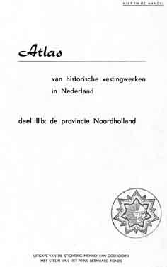 Atlas Historische vestingwerken in Nederland - eerste reeks Deel IIIb Noord-Holland